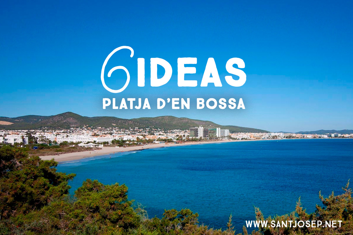 6 Ideas: A guide to Platja d'en Bossa beach (Ibiza